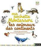 Ma pochette Montessori : Les animaux des continents - 3/6 ans