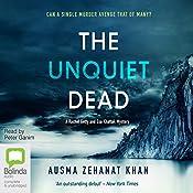 The Unquiet Dead: Rachel Getty and Esa Khattak, Book 1 | Ausma Zehanat Khan