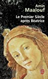 Le Premier Siecle Apres Beatrice (Ldp Litterature) (French Edition)
