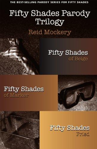 Fifty Shades Parody Trilogy Bundle: Fifty Shades of Beige; Fifty Shades of Marker; Fifty Shades Fried