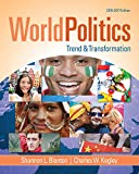 Book cover from World Politics: Trend and Transformation, 2016 - 2017 by Shannon L. Blanton