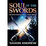 Soul of The Swords: Brotherhood is More Than Metal