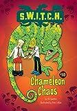 Chameleon Chaos (S.W.I.T.C.H.)