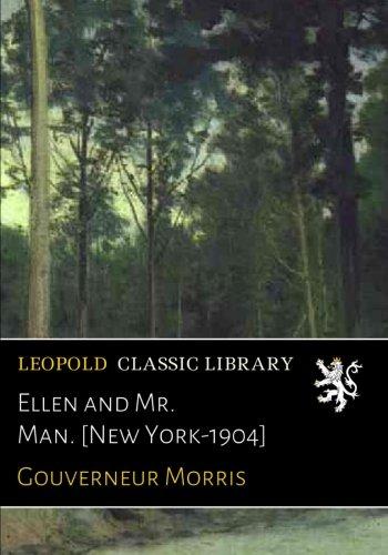 Download Ellen and Mr. Man. [New York-1904] PDF