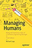 #10: Managing Humans: Biting and Humorous Tales of a Software Engineering Manager