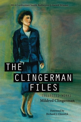 Book: The Clingerman Files by Mildred Clingerman