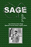"""SAGE: THE MAN THEY CALLED """"DAGGER"""" OF THE"""