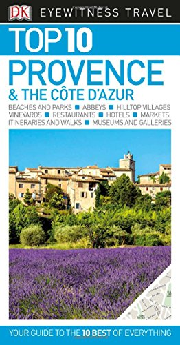 Top 10 Provence & the Cote d'Azur (Eyewitness Top 10 Travel Guide)
