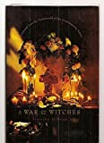 A War of Witches: A Journey into the Underworld of the Contemporary Aztecs