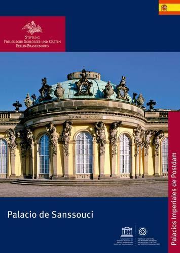 Palacio de Sanssouci Koenigliche Schloesser in Berlin, Potsdam und Brandenburg: Amazon.es: Scherf, Michael: Libros