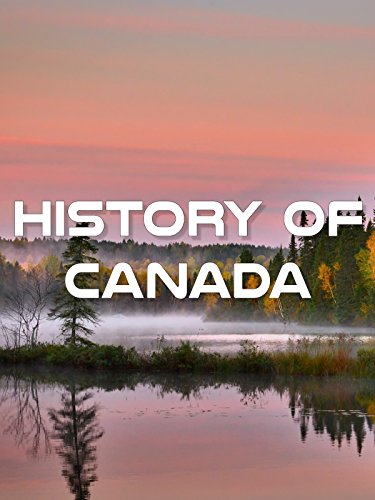 History of Canada (A History Of Canada)