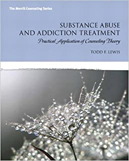 Book Substance Abuse and Addiction Treatment: Practical Application of Counseling Theory