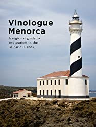Vinologue Menorca (English Edition)