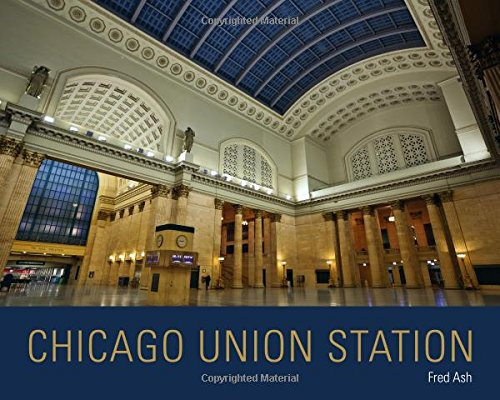 Chicago Union Station (Railroads Past and Present)
