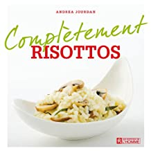 Risottos (Complètement) (French Edition)