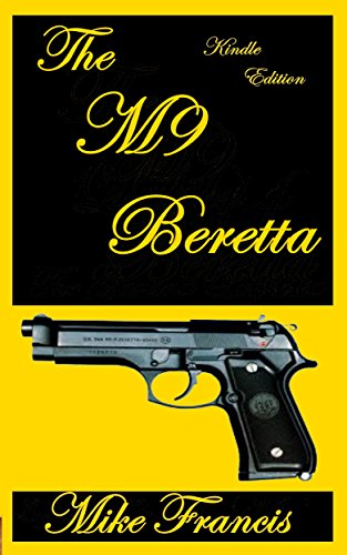The M9 Beretta: The Complete Rundown On It's Design Features, and Secrets to It's Firepower! (M9 Target)