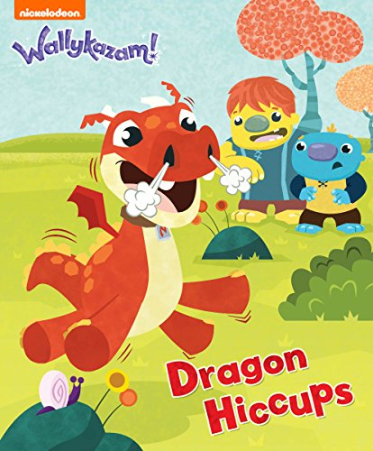 Dragon Hiccups (Wallykazam!) -