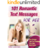 Romantic Text Messages for Her: Tiny Texts to Light or Reignite the Spark