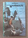 The Walkabouts : A Family at Sea