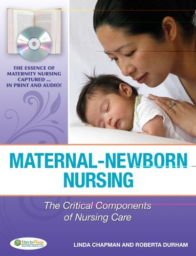 L.Chapman's R.F., RN, Ph.D. Durham's Maternal-Newborn Nursing(Maternal-Newborn Nursing: The Critical Components of Nursing Care [Hardcover])(2009)