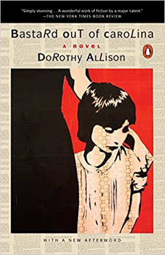 Amazon Bastard Out of Carolina A Novel Dorothy