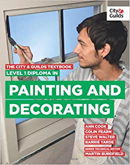 The City Guilds Textbook Level 1 Diploma In Painting Decorating