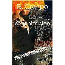 La organización (El jefe nº 3)