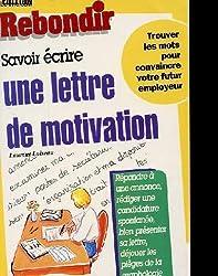Savoir écrire une lettre de motivation