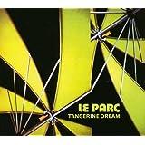 Le Parc /  Tangerine Dream