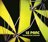 Le Parc /  Tangerine Dream