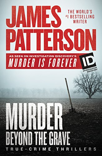 Murder Beyond the Grave (James Patterson's Murder Is Forever)