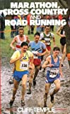 img - for Marathon, Cross Country and Road Running by Temple Cliff (1990-10-01) Paperback book / textbook / text book