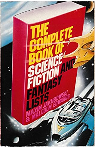 book cover of The Complete Book Of Science Fiction And Fantasy Lists