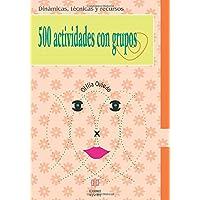 500 Actividades Con Grupos