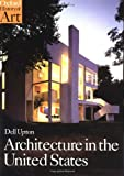 Architecture in the United States, Dell Upton, 019284217X