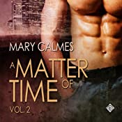 A Matter of Time, Volume 2 | Mary Calmes