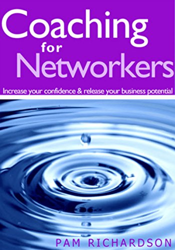 Download PDF Coaching for Networkers - Increase your confidence & release your business potential