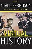 Virtual History Publisher: Basic Books; New edition