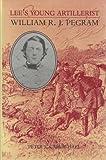 Lee's Young Artillerist, Carmichael, Peter S., 0813916119