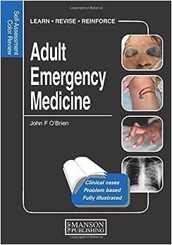 Adult Emergency Medicine: Self-Assessment Color Review (Self-Assessment Colour Review)