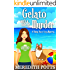 Gelato with a Side of Murder (Daley Buzz Cozy Mystery Book 8)