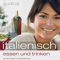 Audio Italienisch - Essen und trinken