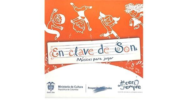 En Clave de Son: Músicas para Jugar, Vol. 2: Al Son Que Me Canten Bailo / Cuido el Planeta by Various artists on Amazon Music - Amazon.com