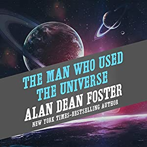 The Man Who Used the Universe Hörbuch