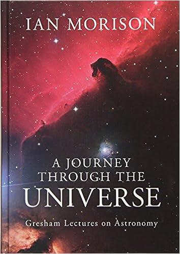 A Journey through the Universe: Amazon co uk: Ian Morison