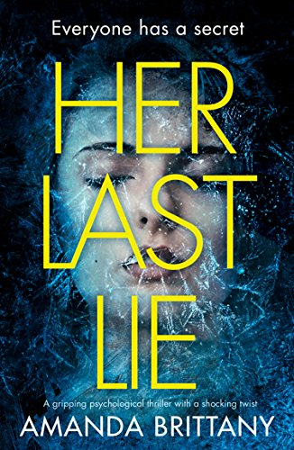 Her Last Lie: A gripping psychological thriller with a shocking twist! cover