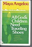 All God's Children Need Traveling Shoes 9780816142002