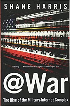 !!EXCLUSIVE!! @War: The Rise Of The Military-Internet Complex. access oferta antenas Calle cuando whether prove