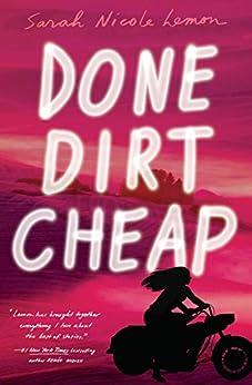 Done Dirt Cheap by [Lemon, Sarah Nicole]