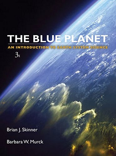 Blue Planet An Introduction to Earth System Science, 3rd - Planet Shop Blue
